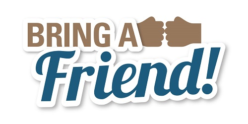 Bring A friend and get a $5 discount!